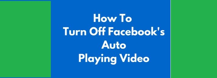 Turn off video autoplay facebook iphone 6 11